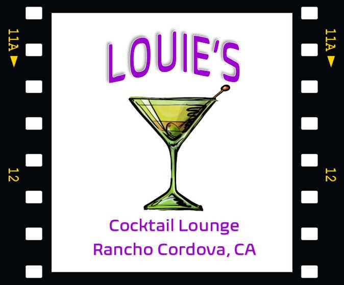 Louie's Cocktail Lounge Rancho Cordova, Ca. 95670 Live Music Karaoke Sports Fun Friendly